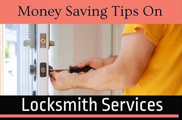 Money Saving Tips on Locksmith Services