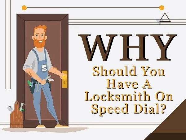 Why you should have a locksmith on speed dial